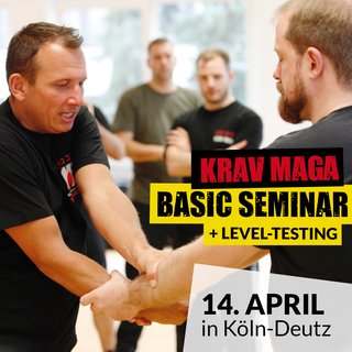Krav Maga Basic Seminar mit Level-Testing (B1+2) in Köln-Deutz